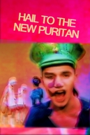 Hail the New Puritan (Hail the New Puritan)
