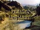 Artilharia Feminina (Female Artillery)