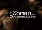 Minhas 15 Personalidades (The Woman with 15 Personalities)