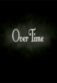 Over Time - Poster / Capa / Cartaz - Oficial 1