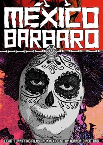 México Bárbaro - Poster / Capa / Cartaz - Oficial 2