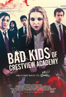 Bad Kids of Crestview Academy (Bad Kids of Crestview Academy)
