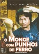 O Monge Com Punhos de Ferro (San De huo shang yu Chong Mi Liu)