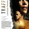 "Crítica: Traffik: Liberdade Roubada (""Traffik"") | CineCríticas"