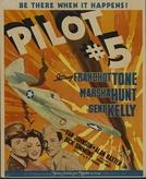 O Piloto Nº 5 (Pilot #5)