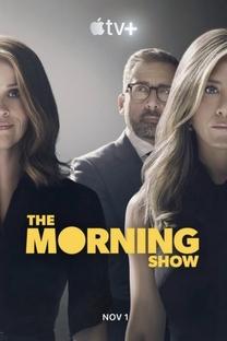 The Morning Show (1ª Temporada) - Poster / Capa / Cartaz - Oficial 1
