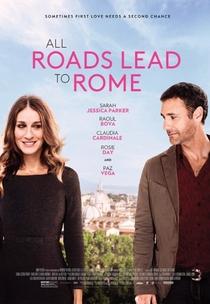 Todos os Caminhos Levam a Roma - Poster / Capa / Cartaz - Oficial 1