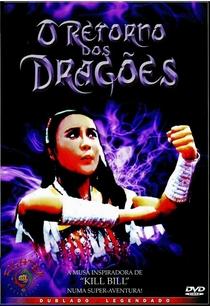 O Retorno dos Dragões - Poster / Capa / Cartaz - Oficial 1