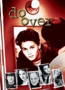 Do Over (1ª Temporada) - Poster / Capa / Cartaz - Oficial 1
