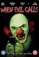 When Evil Calls (When Evil Calls)