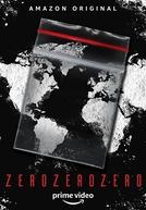 ZeroZeroZero (1ª Temporada)