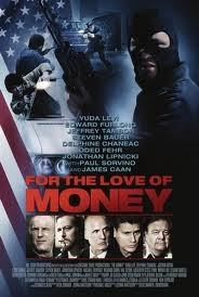 For the Love of Money - Poster / Capa / Cartaz - Oficial 2