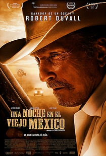 A Night in Old Mexico - Poster / Capa / Cartaz - Oficial 2
