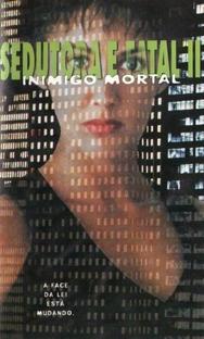 Sedutora e Fatal II: Inimigo Mortal - Poster / Capa / Cartaz - Oficial 1