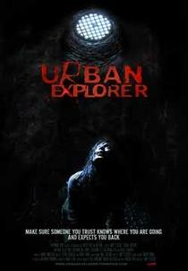Urban Explorer - Poster / Capa / Cartaz - Oficial 5