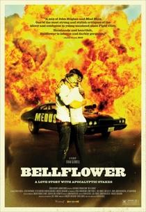 Bellflower - Poster / Capa / Cartaz - Oficial 3