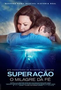 Superação - O Milagre da Fé - Poster / Capa / Cartaz - Oficial 2