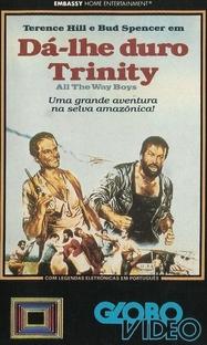 Da-lhe Duro Trinity - Poster / Capa / Cartaz - Oficial 2