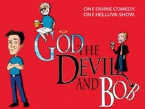 God, the Devil and Bob - Poster / Capa / Cartaz - Oficial 1