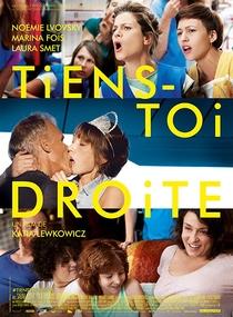 Tiens-toi droite - Poster / Capa / Cartaz - Oficial 1