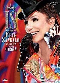 Ivete Sangalo Ao Vivo No Madison Square Garden - Poster / Capa / Cartaz - Oficial 1