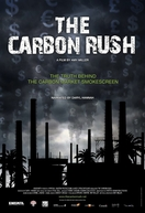 A Corrida do Carbono (The Carbon Rush)