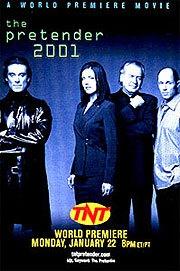 Pretender 2001 - Poster / Capa / Cartaz - Oficial 1