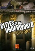Cidades Ocultas (1ª Temporada) (Cities of the Underworld)