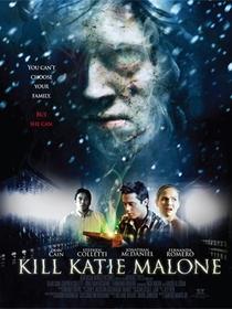 Kill Katie Malone - Poster / Capa / Cartaz - Oficial 2