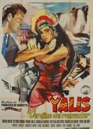 Yalis, A Flor Selvagem (Yalis, la vergine del roncador)