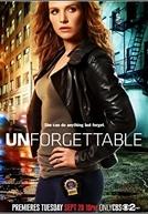 Unforgettable (1ª Temporada)