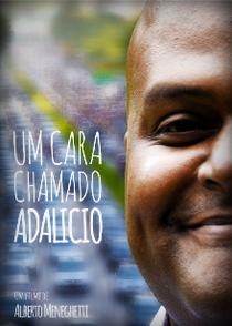 Um Cara Chamado Adalício - Poster / Capa / Cartaz - Oficial 1