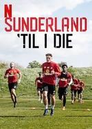 Sunderland Até Morrer (2ª Temporada) (Sunderland 'Til I Die (Season 2))