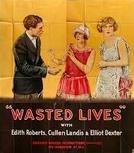 Almas em Delírio (Wasted Lives)