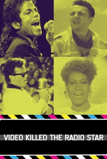 Video Killed the Radio Star - Poster / Capa / Cartaz - Oficial 1