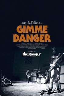 Gimme Danger - Poster / Capa / Cartaz - Oficial 1