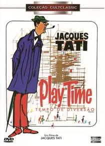Playtime - Tempo de Diversão - Poster / Capa / Cartaz - Oficial 9
