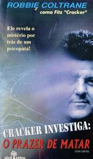 Cracker Investiga: O Prazer de Matar  - Poster / Capa / Cartaz - Oficial 1