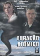 Furacão Atômico (Atomic Twister)