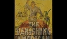 Zane Grey's The Vanishing American (1925) Richard Dix - Preview Trailer