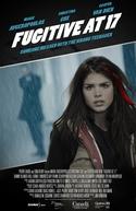 Fugitiva Aos 17 (Fugitive at 17)