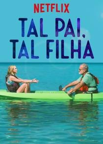 Tal Pai, Tal Filha - Poster / Capa / Cartaz - Oficial 3