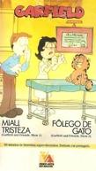Garfield - Miau, Tristeza / Fôlego de Gato (Garfield and Friends, Show 1 / Garfield and Friends, Show 3)