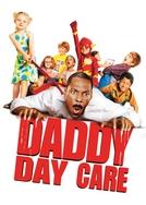 A Creche do Papai (Daddy Day Care)