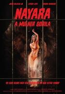 Nayara, A Mulher Gorila (Nayara, A Mulher Gorila)