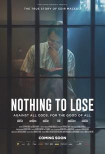 Nada A Perder - Contra Tudo. Por Todos - Poster / Capa / Cartaz - Oficial 3
