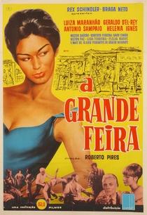 A Grande Feira - Poster / Capa / Cartaz - Oficial 1