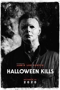 Halloween Kills: O Terror Continua - Poster / Capa / Cartaz - Oficial 3