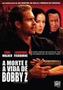 A Morte e a Vida de Bobby Z - Poster / Capa / Cartaz - Oficial 6