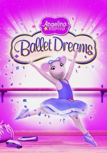 Angelina Ballerina - O Balé dos Sonhos - Poster / Capa / Cartaz - Oficial 1